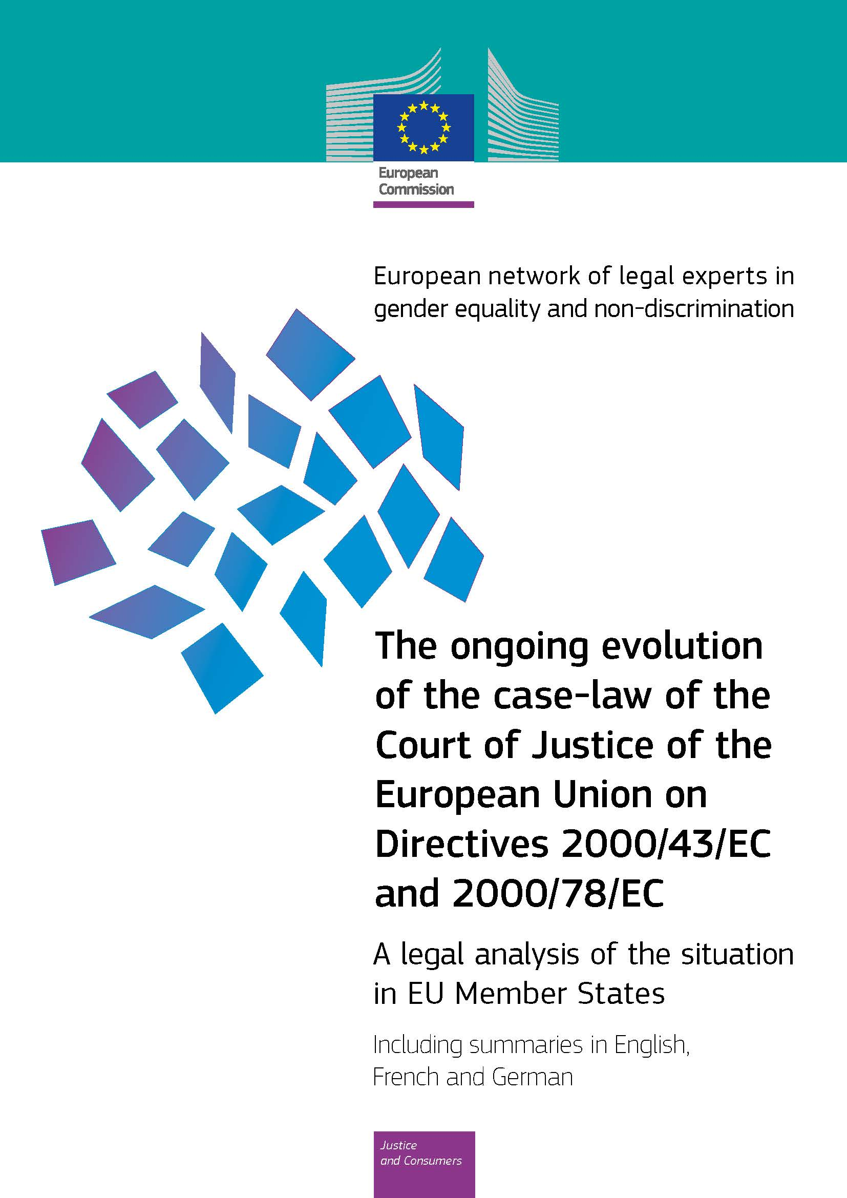 The ongoing evolution of the case-law of the Court of Justice of the European Union on Directives 2000/43/EC and 2000/78/EC (PDF 766 kB)