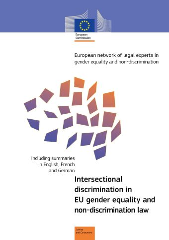 Intersectional discrimination in EU gender equality and non-discrmination law (PDF 731 kB)